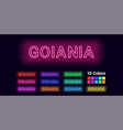 neon name of goiania city vector image vector image