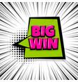 big win comic text stripperd backdrop vector image vector image