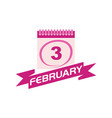 3 february calendar with ribbon vector image vector image