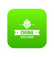 china welcome icon green vector image