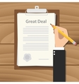 great deal concept agreement with hand hold pencil vector image vector image