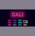 neon name of cali city vector image vector image