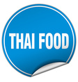 thai food round blue sticker isolated on white vector image vector image