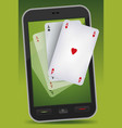 smartphone gambling - four aces vector image