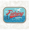 fishing makes me happy you not so much patch vector image