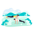 fit young man and woman exercising doing plank vector image vector image