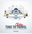 travel to turkey time to travel banner with vector image