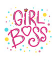 girl boss lettering phrase for postcard banner vector image vector image
