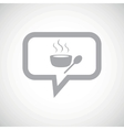 Hot soup grey message icon vector image vector image