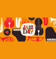 jazz day banner of retro music band instruments vector image vector image