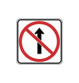usa traffic road signsdo not drive straight vector image vector image
