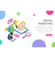 isometric digital marketing concept man is vector image vector image