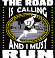 The road is calling I must go vector image vector image