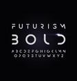 futurism style bold alphabet typography vector image