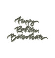 happy raksha bandhan hand drawn lettering vector image
