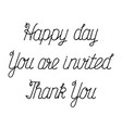 handwritten phrases for invitations and greetings vector image