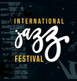 international jazz music festival retro grunge vector image