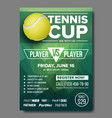 tennis poster tennis ball sports event vector image vector image