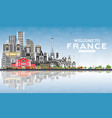 welcome to france skyline with gray buildings and vector image vector image