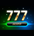 777 lucky sevens jackpot big win jackpot with vector image vector image