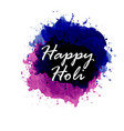 happy holi festival the festival of colors white vector image vector image
