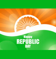 happy republic day of india national flag of vector image vector image