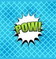 comic pow wording template vector image vector image