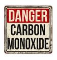 danger carbon monoxide vintage rusty metal sign vector image vector image