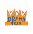 drama queen girlish pretty design element vector image