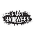 happy halloween hand drawn grunge text digital vector image vector image