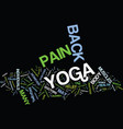 yoga for back pain relief text background word vector image vector image
