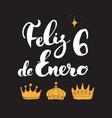 Feliz dia de reyes happy day kings