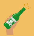 hand holding beer bottle drink me now vector image vector image