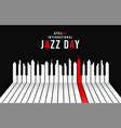 jazz day poster of piano keys as city skyline vector image vector image