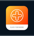 plus sign hospital medical mobile app button vector image vector image