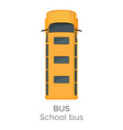 school bus icon top view flat vector image vector image