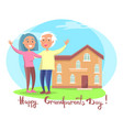 happy grandparents day couple near house vector image vector image