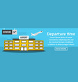 airport departure time banner horizontal concept vector image