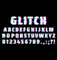glitch font alphabet letters and numbers type vector image