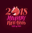 happy new year greeting card or banner 2018 dog vector image vector image