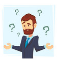 thinking businessman standing under question marks vector image vector image