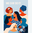 we can do it poster international womens day vector image vector image