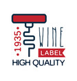 wine label estd 1935 high quality product vintage vector image vector image