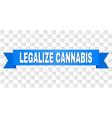 blue tape with legalize cannabis caption vector image
