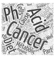Cancer and the pH miracle diet Word Cloud Concept vector image vector image