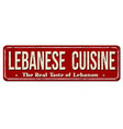 lebanese cuisine vintage rusty metal sign vector image vector image