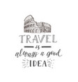 tourism banner with hand lettering quote hand vector image vector image