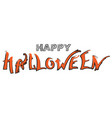 happy halloween text greeting card isolated on vector image vector image