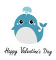 happy valentines day blue whale with water vector image vector image