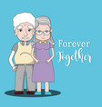 old people couple together forever vector image vector image